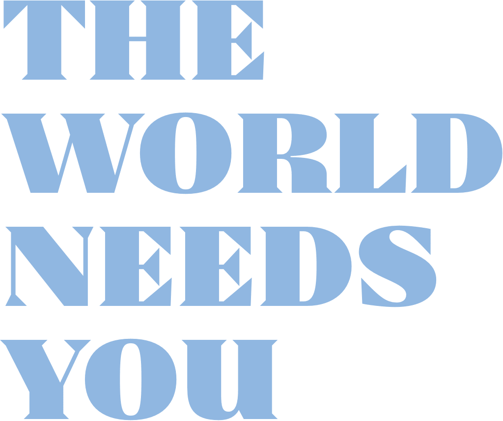 the world needs you button banner