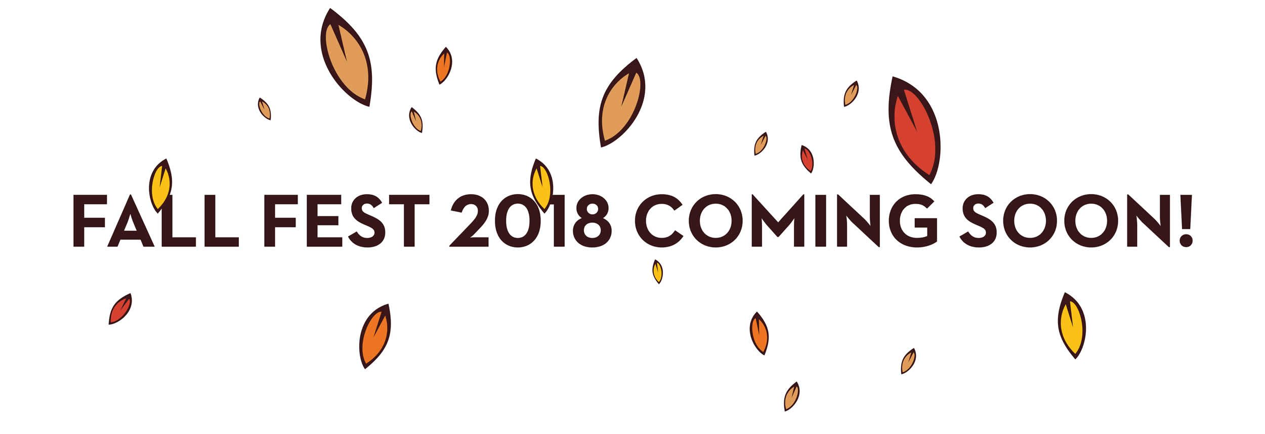 Fall Fest 2018 Coming Soon