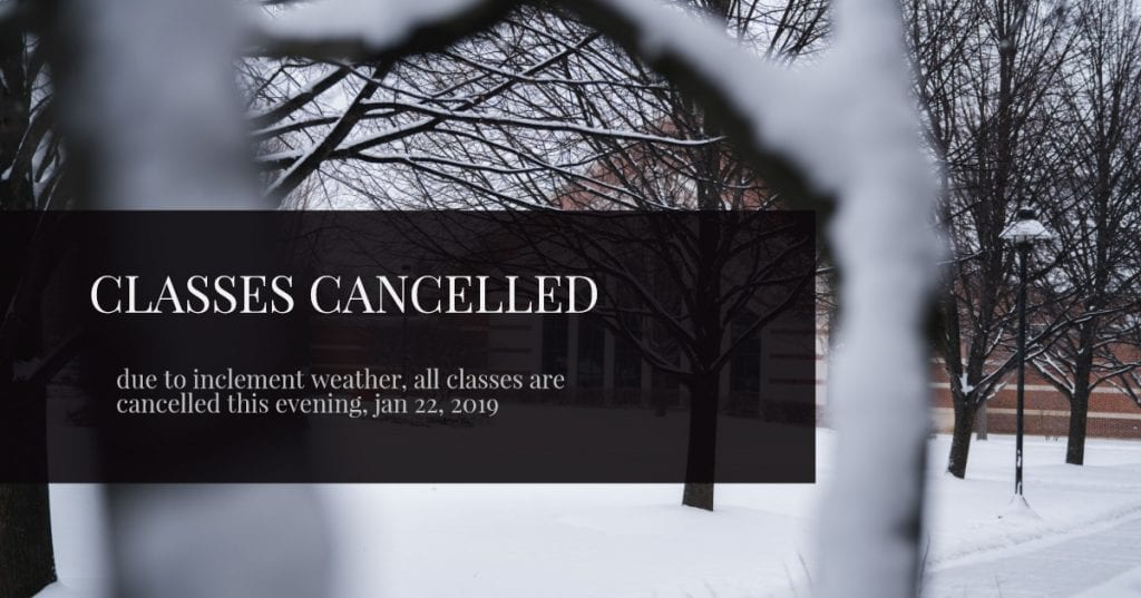 Classes Cancelled