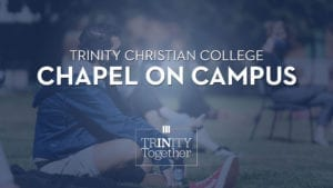 Friday Chapel on Campus